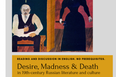 poster for course RUSS 2150, CRN 42197, Desire, Madness, & Death in 19th-century Russian literature and culture